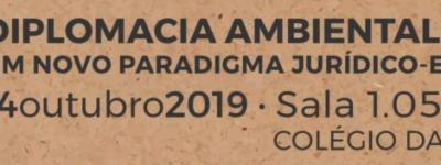 Colloque sur la Diplomatie Environnementale – 14 octobre 2019 – Université de Coimbra (Portugal)
